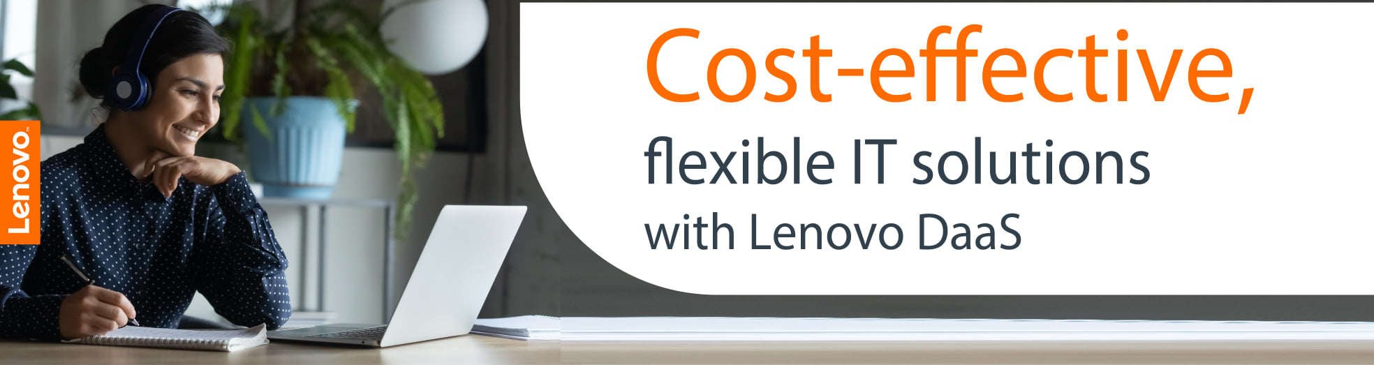 Cost-effective, flexible IT Solutions with Lenovo Daas