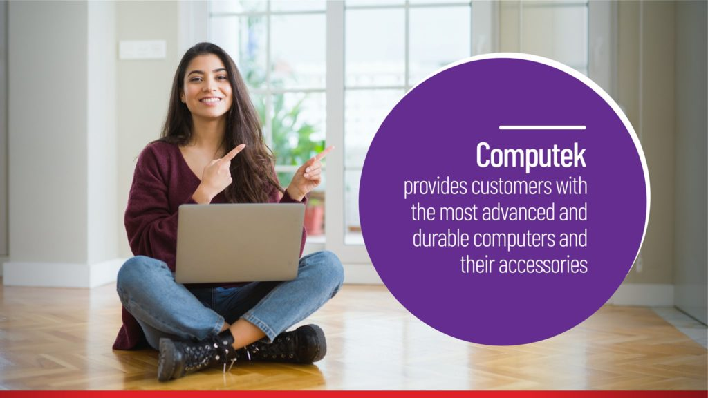 Computet Provides Customers with the Most Advanced