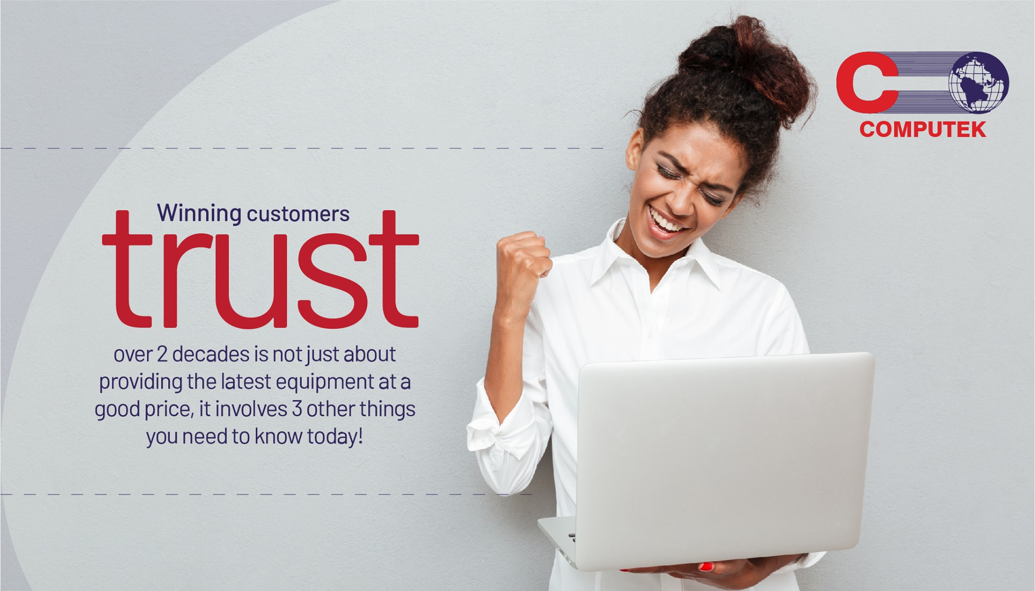 Winning customers trust over 2 decades