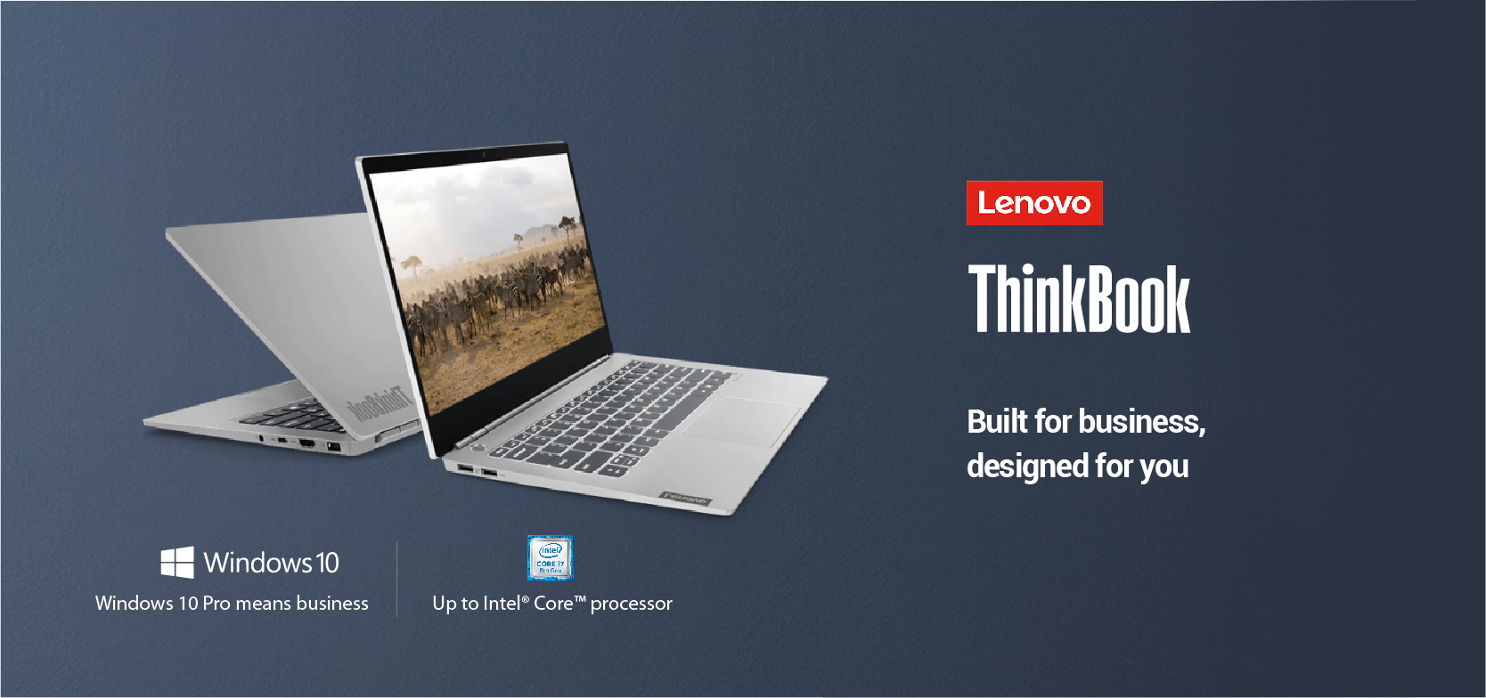 Lenovo ThinkBook - Built for Business, Designed for you