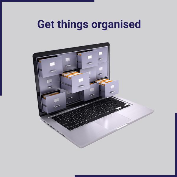 Get things organised