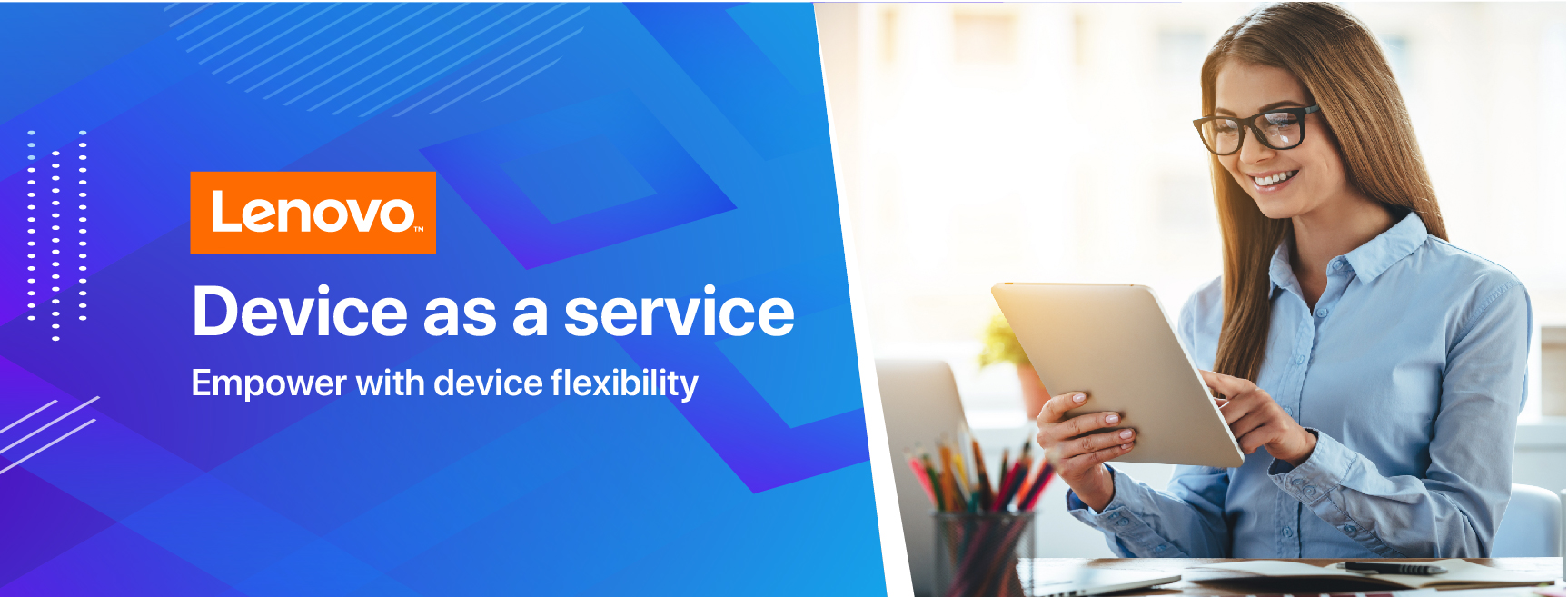 Lenovo Device as a Service: Empower with device flexibilit