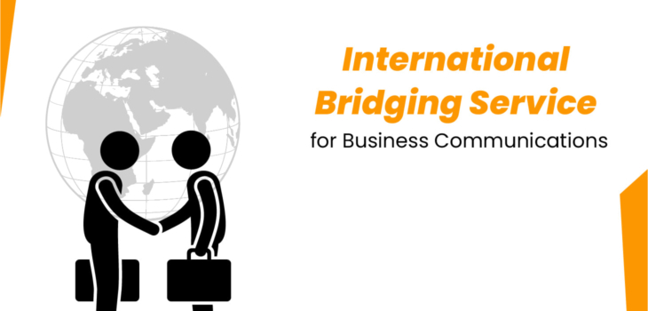International Bridging Service